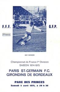le programme du premier PSG-Bordeaux au Parc, en 1974